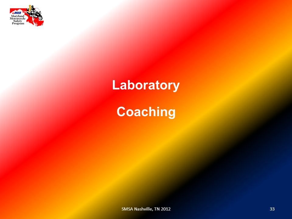 33SMSA Nashville, TN 2012 Laboratory Coaching