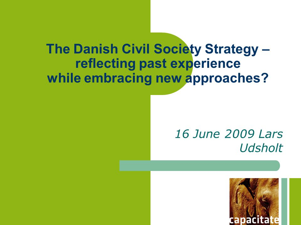The Danish Civil Society Strategy – reflecting past experience while embracing new approaches.