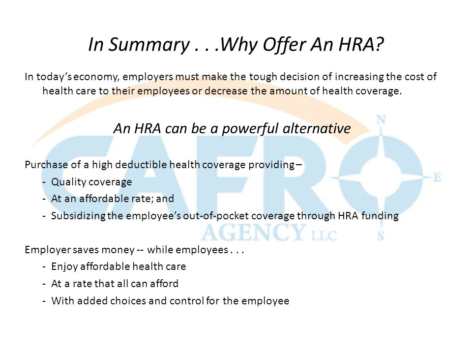 In Summary...Why Offer An HRA.