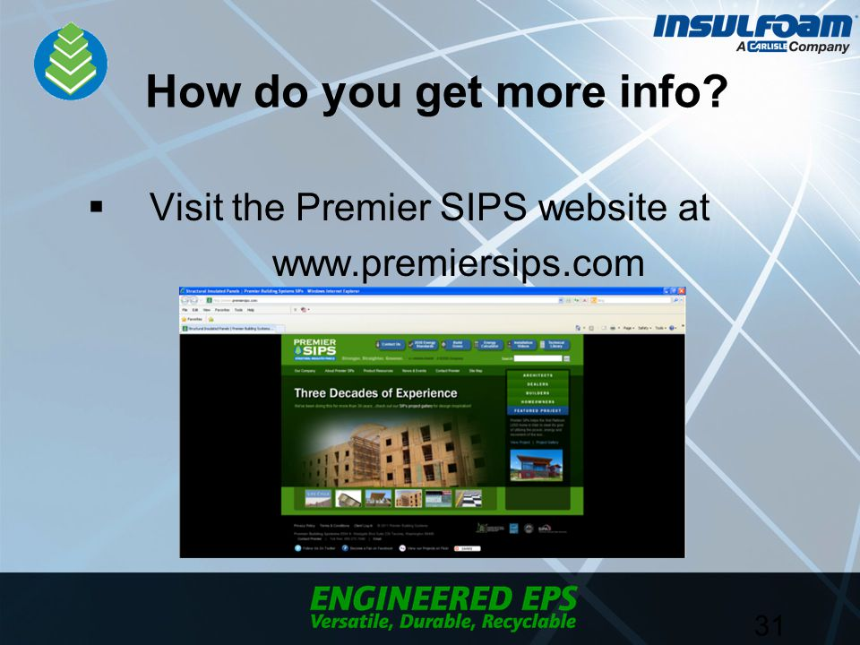 How do you get more info  Visit the Premier SIPS website at www.premiersips.com 31