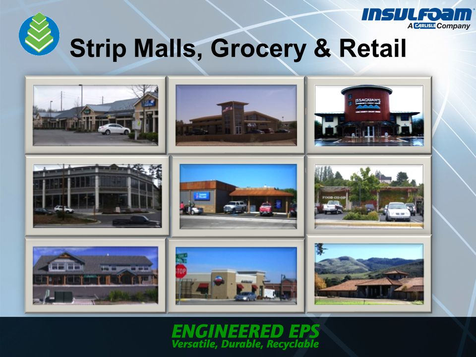 Strip Malls, Grocery & Retail