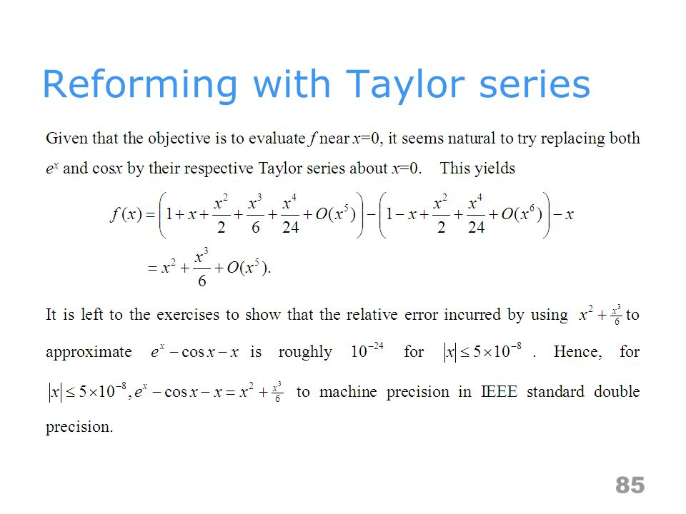 Reforming with Taylor series 85