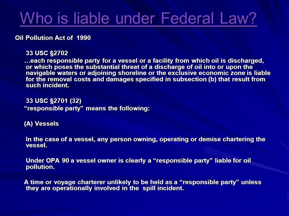 Who is liable under Federal Law.