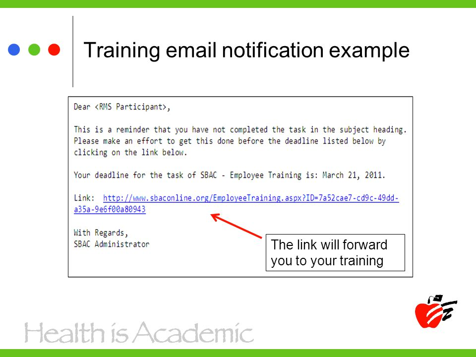 Training  notification example The link will forward you to your training