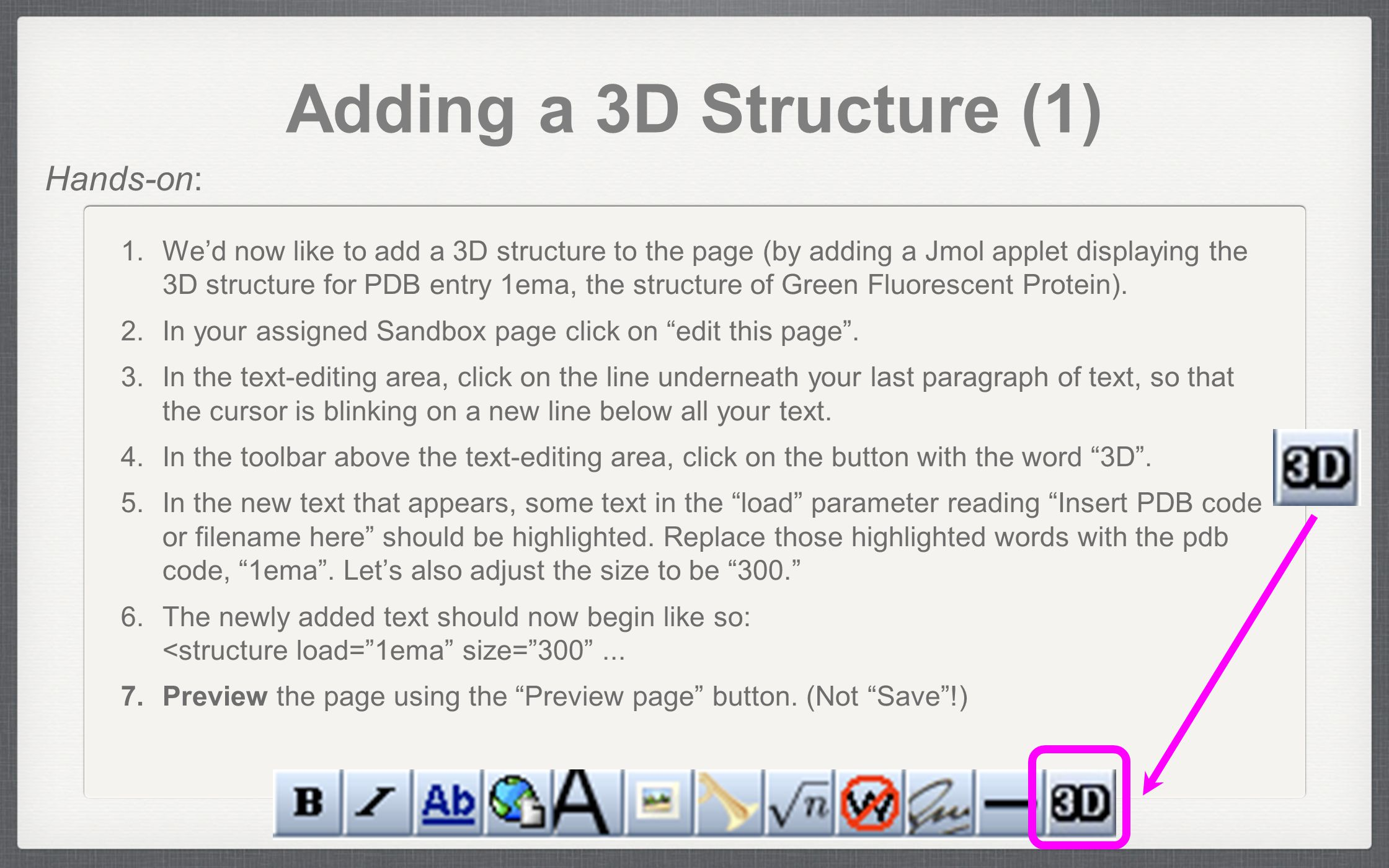 Adding a 3D Structure (1) 1.