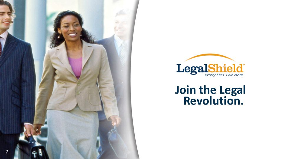 Join the Legal Revolution. 7