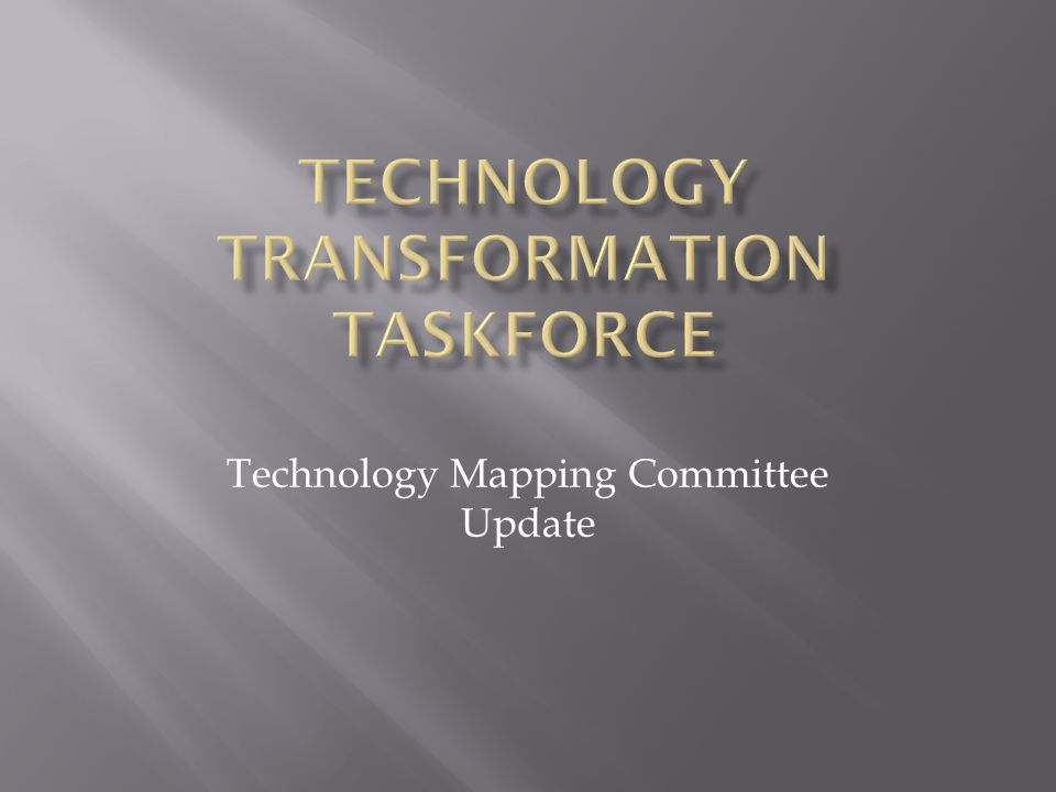 Technology Mapping Committee Update