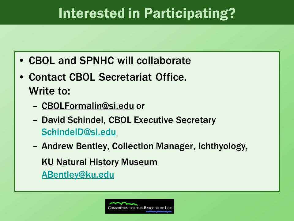 Interested in Participating. CBOL and SPNHC will collaborate Contact CBOL Secretariat Office.