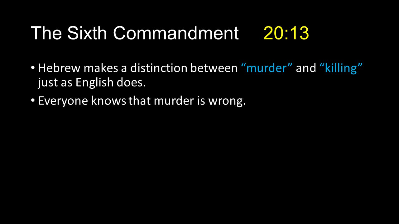 Hebrew makes a distinction between murder and killing just as English does.