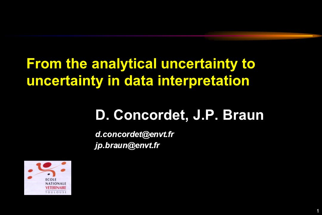 1 From the analytical uncertainty to uncertainty in data interpretation D.