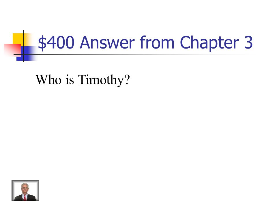 $400 Question from Chapter 3 Young man who befriends Georgie