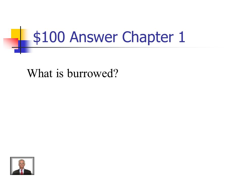 $100 Question from Chapter 1 To dig into, hide