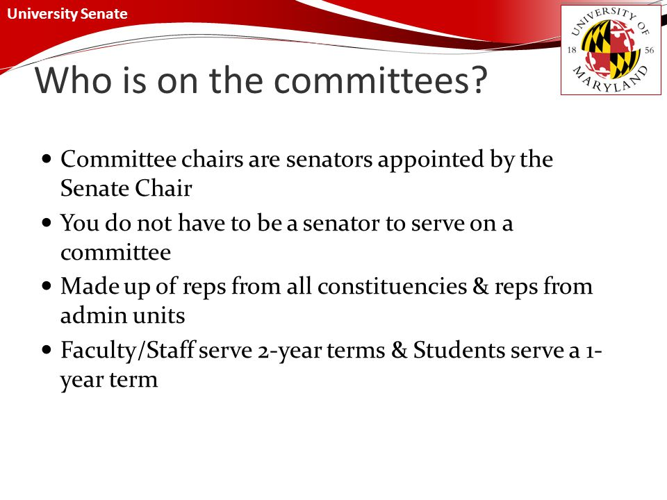 University Senate Who is on the committees.