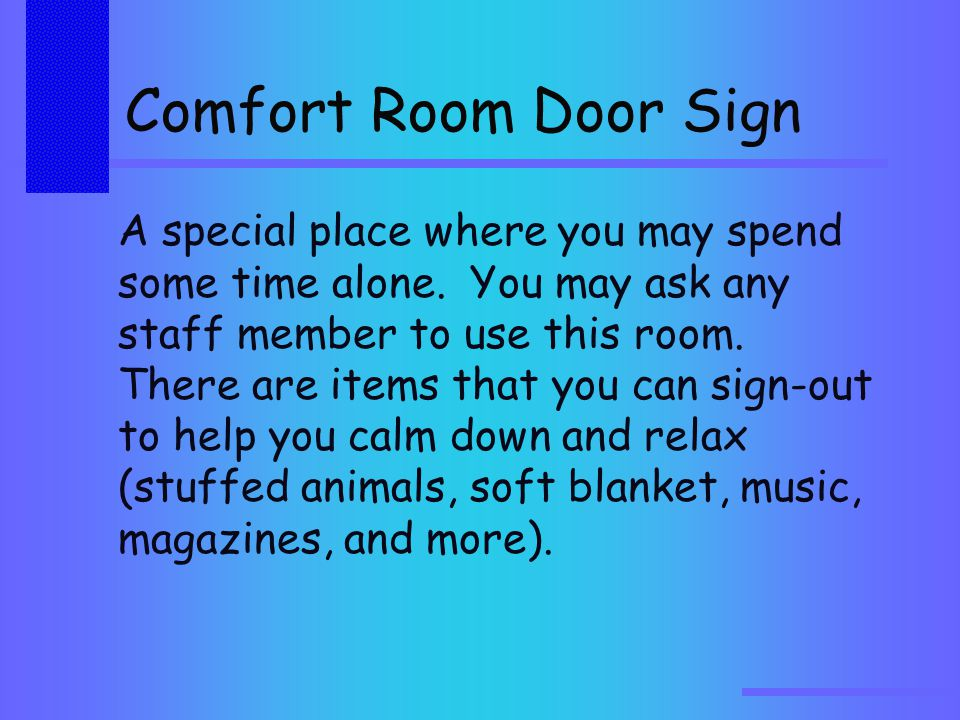 Comfort Room Door Sign A special place where you may spend some time alone.