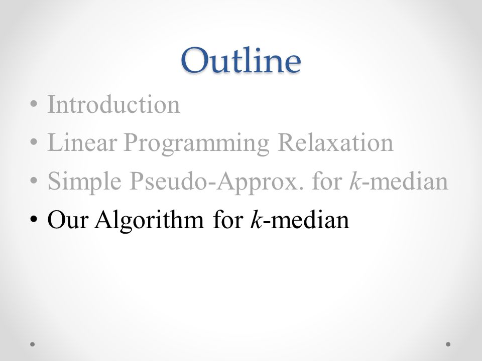Introduction Linear Programming Relaxation Simple Pseudo-Approx.