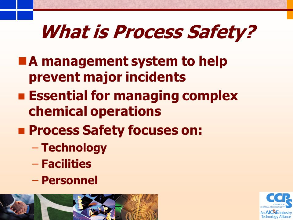 6 What is Process Safety.