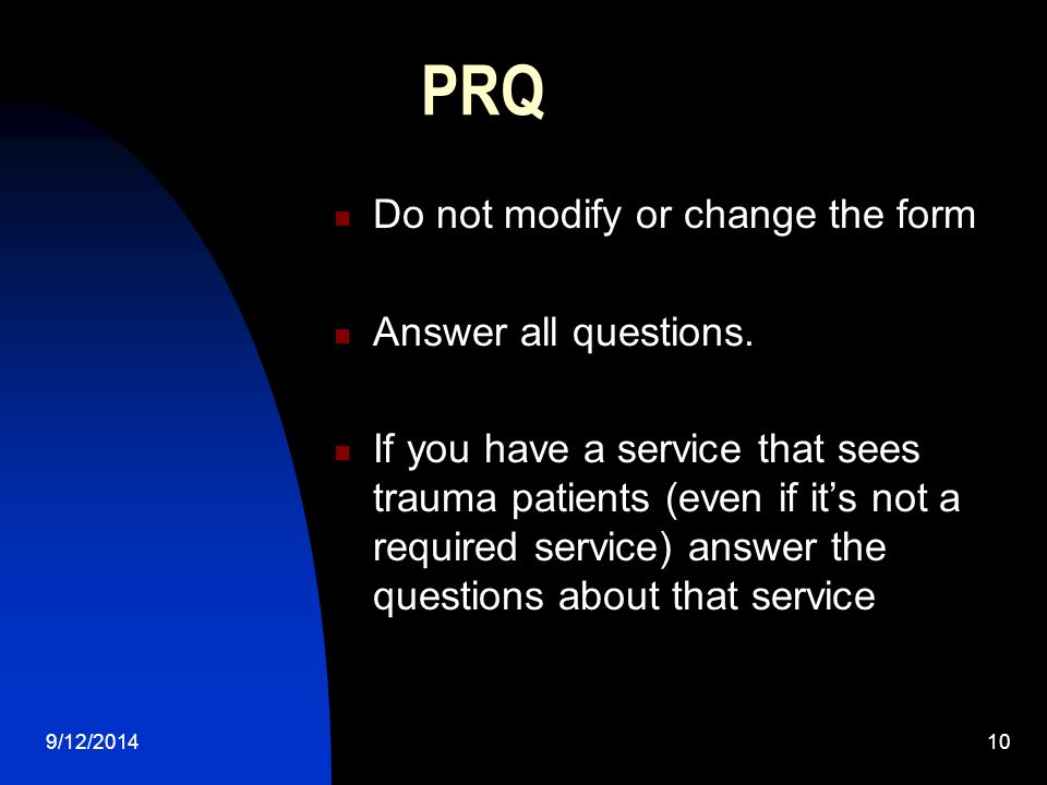 PRQ Do not modify or change the form Answer all questions.