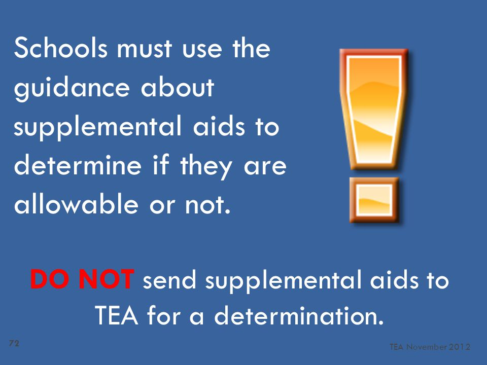 Schools must use the guidance about supplemental aids to determine if they are allowable or not.