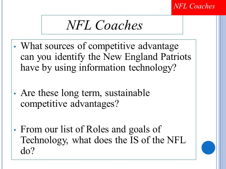4 What sources of competitive advantage can you identify the New England Patriots have by using information technology.