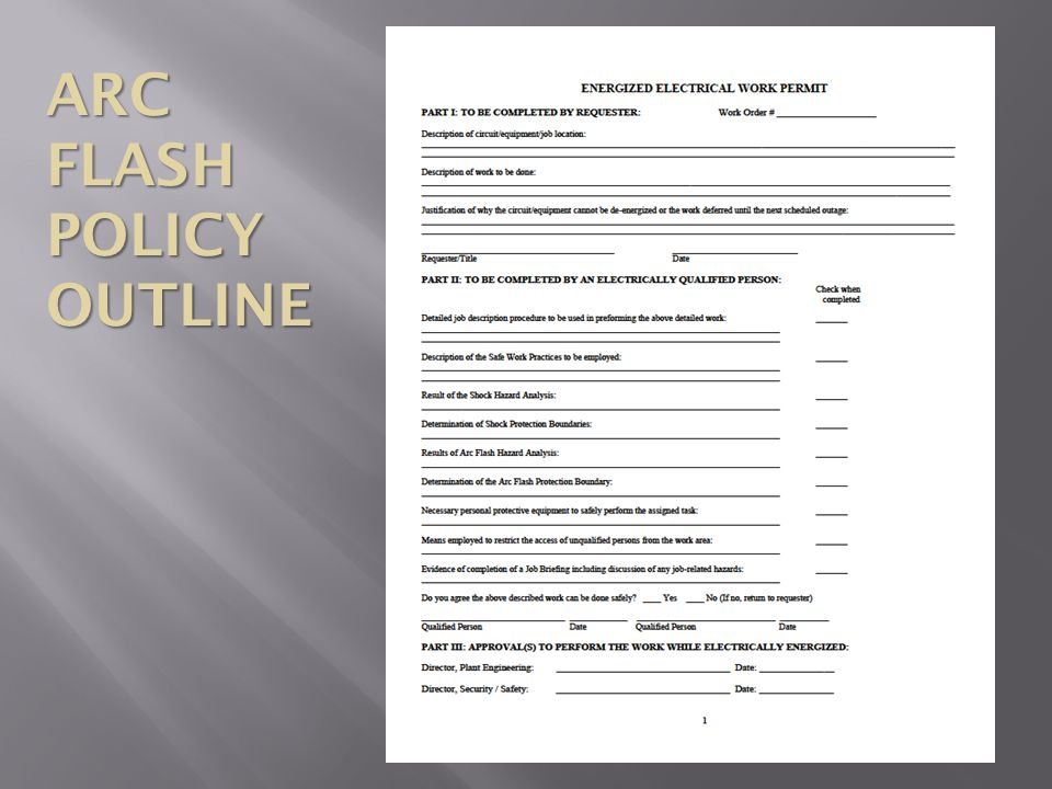 ARC FLASH POLICY OUTLINE