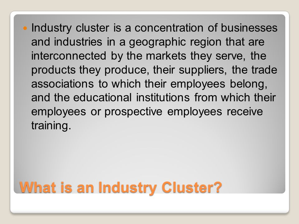 What is an Industry Cluster.