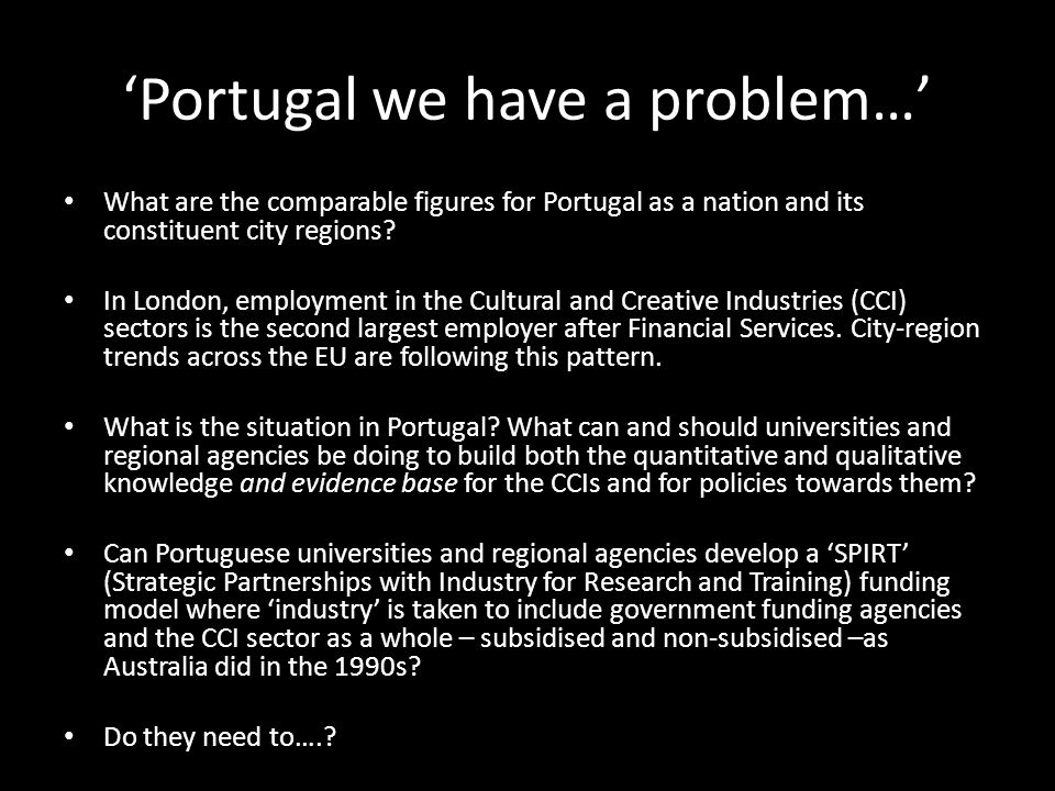 'Portugal we have a problem…' What are the comparable figures for Portugal as a nation and its constituent city regions.