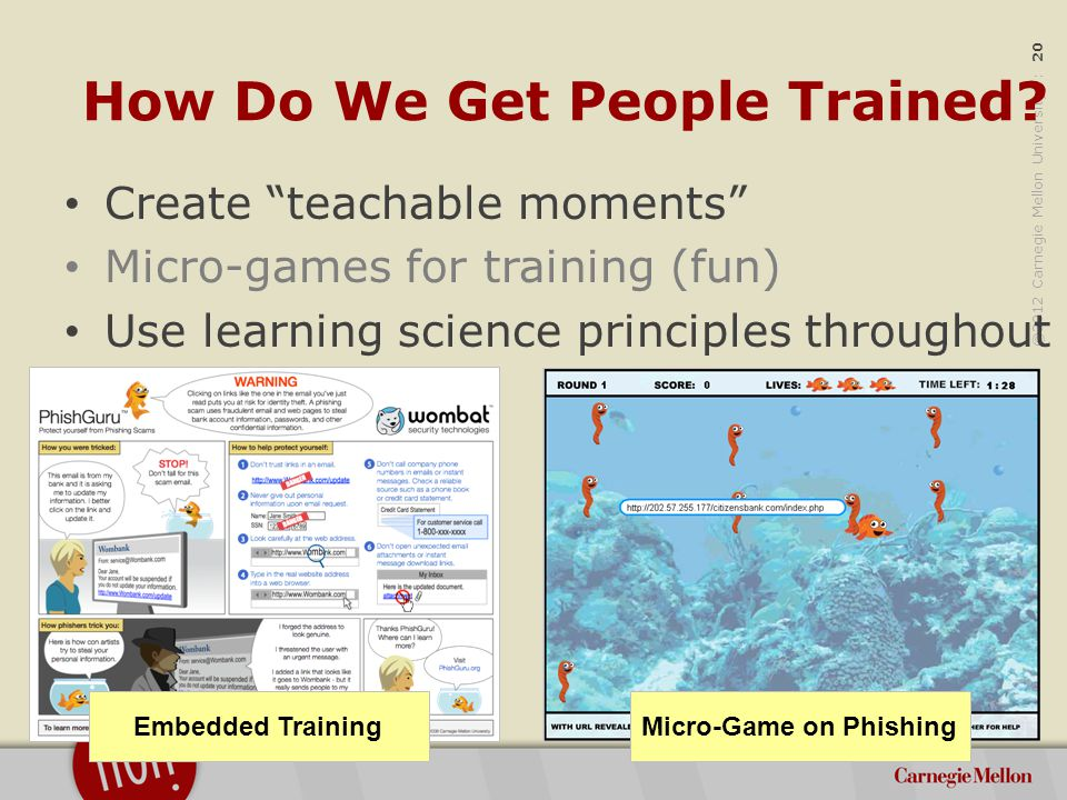 ©2012 Carnegie Mellon University : 20 How Do We Get People Trained.