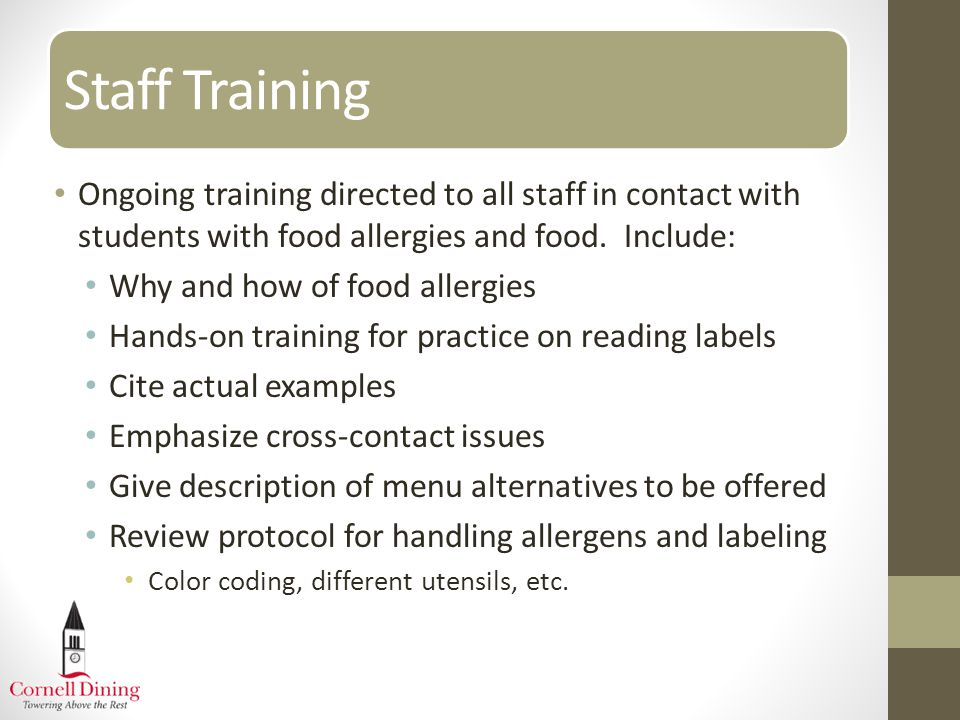 Staff Training 94% fatalities are due to a peanut allergy.
