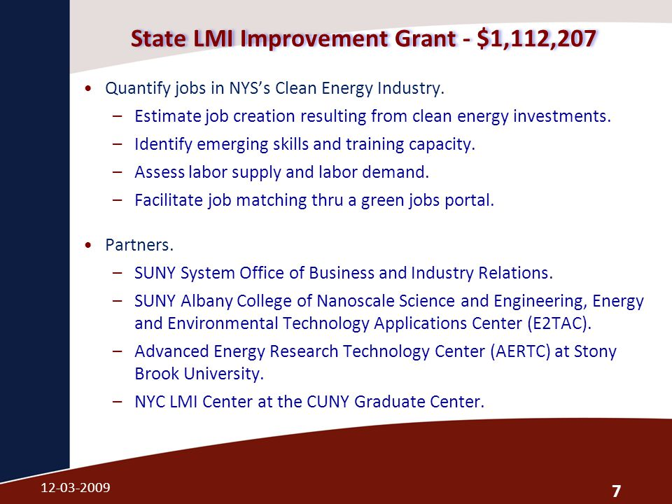 State LMI Improvement Grant - $1,112,207 Quantify jobs in NYS's Clean Energy Industry.