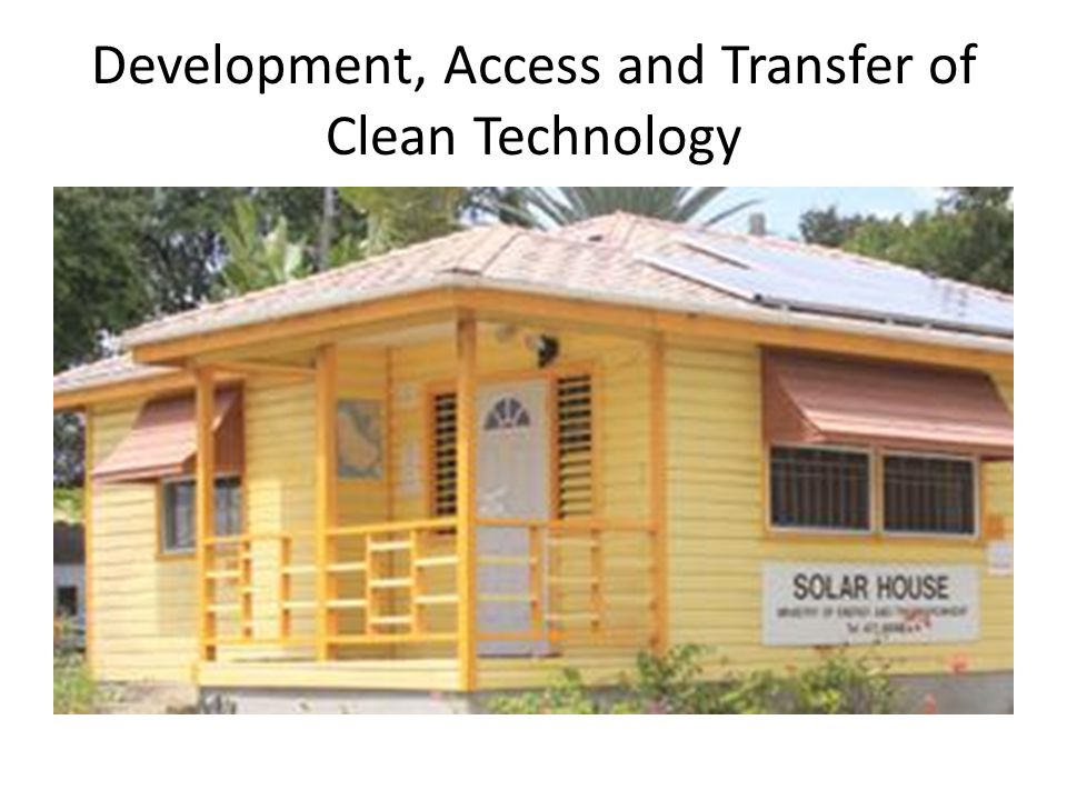 Development, Access and Transfer of Clean Technology
