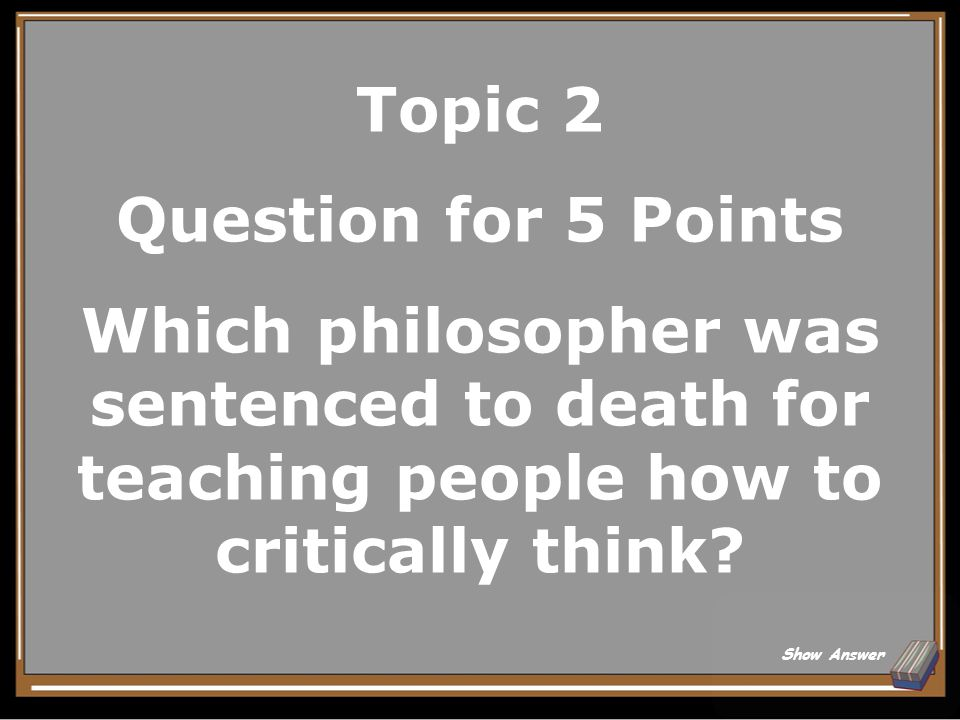 Topic 1 Answer for 25 Points Theater Back to Board