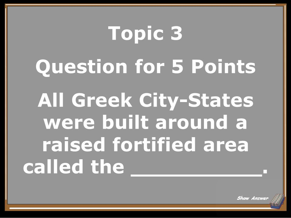 Topic 2 Answer for 25 Points The Republic Back to Board