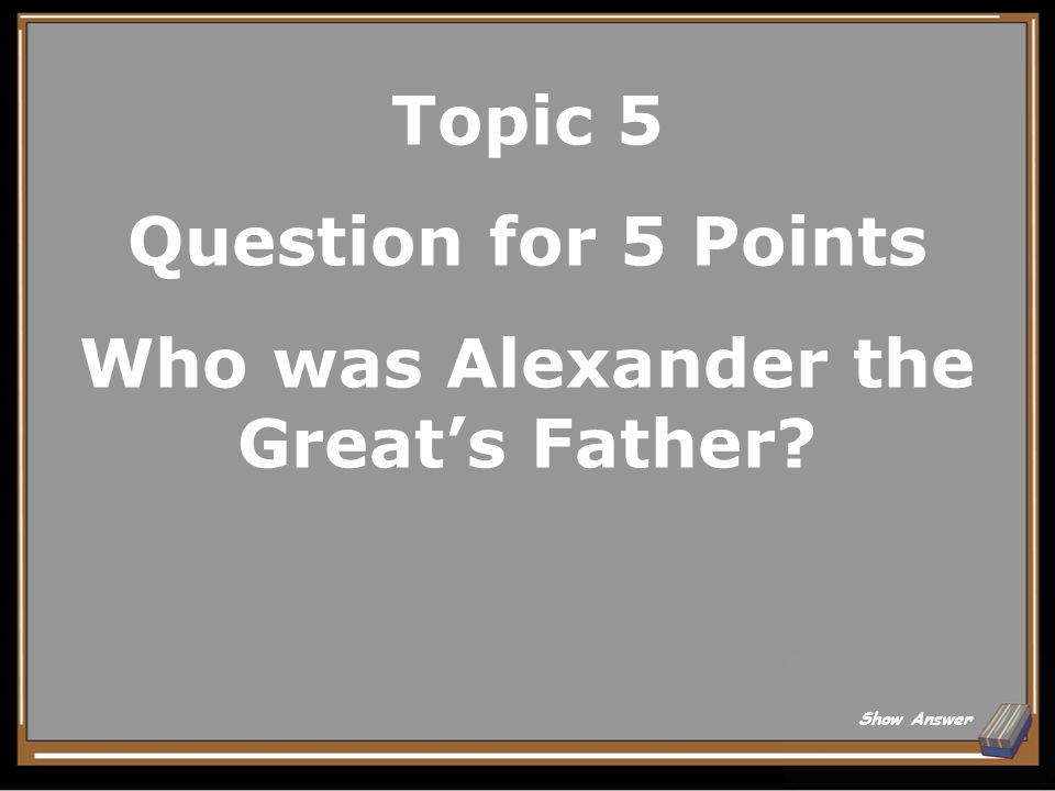 Topic 4 Answer for 25 Points Salamis Back to Board