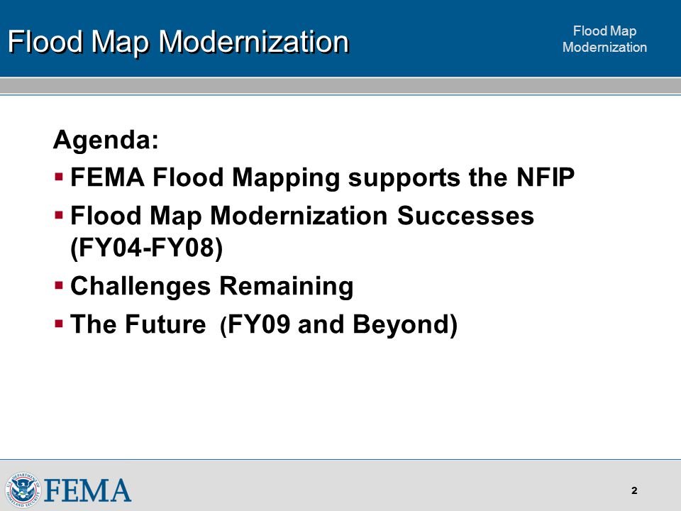 Flood Map Modernization FEMA's Flood Map Modernization Update for Advisory Committee on Water Information (ACWI) February 2008 Allyson Lichtenfels FEMA – Mitigation Risk Analysis Division