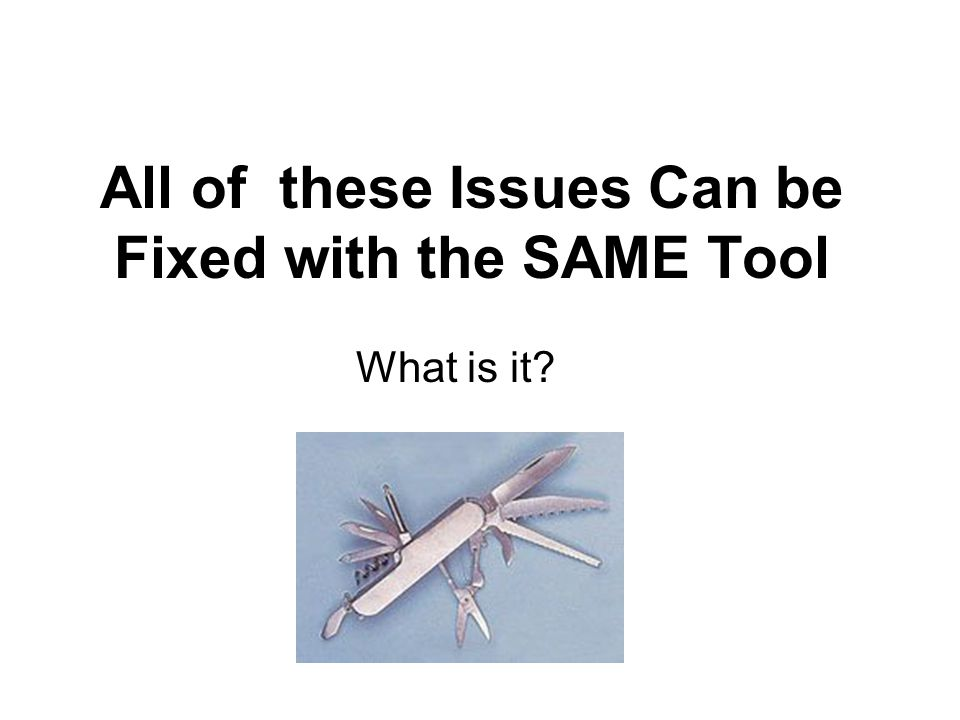 All of these Issues Can be Fixed with the SAME Tool What is it