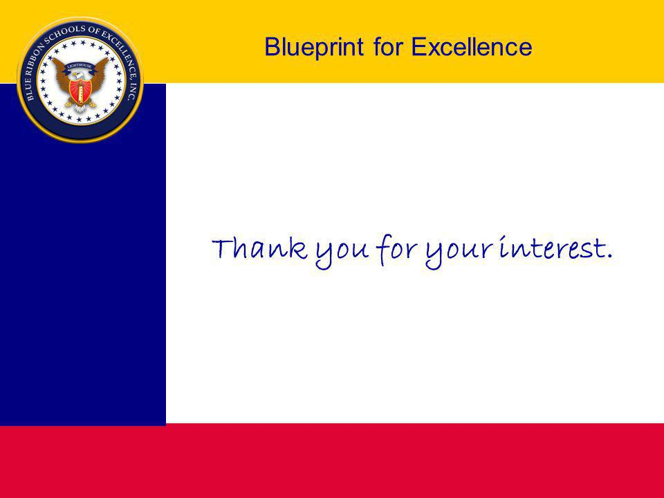 Blueprint for Excellence Thank you for your interest.