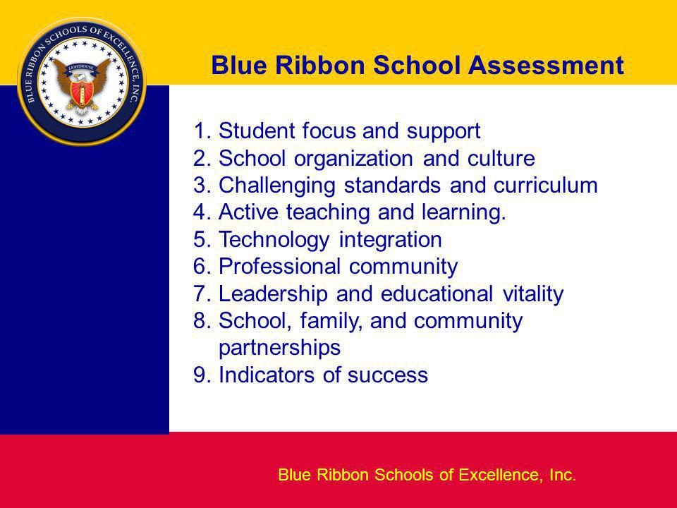 Blueprint for Excellence Blue Ribbon School Assessment Blue Ribbon Schools of Excellence, Inc.
