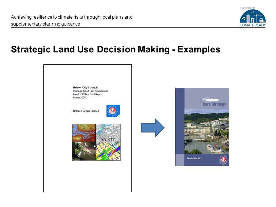 Strategic Land Use Decision Making - Examples