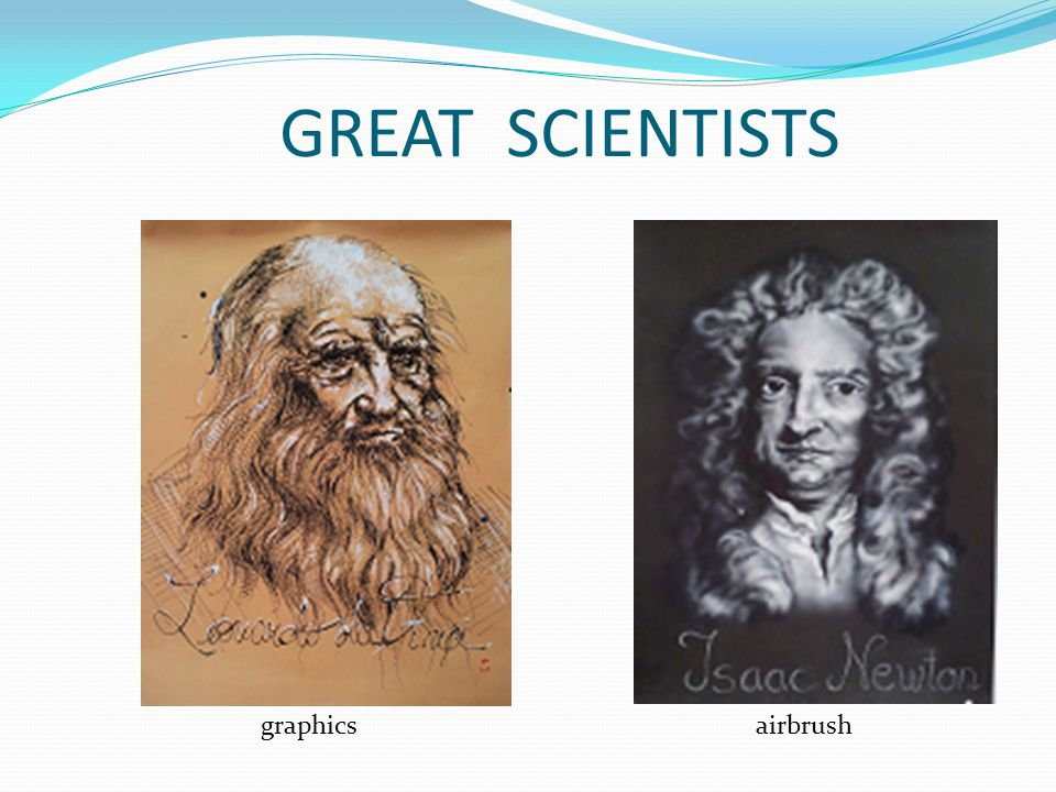 GREAT SCIENTISTS graphics airbrush