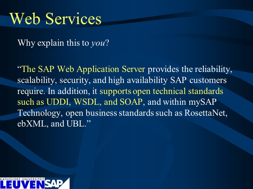 Web Services Why explain this to you.