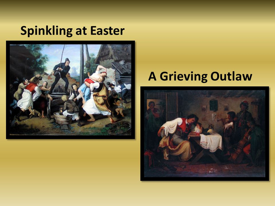 Spinkling at Easter A Grieving Outlaw