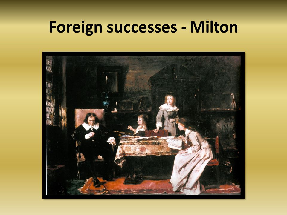 Foreign successes - Milton