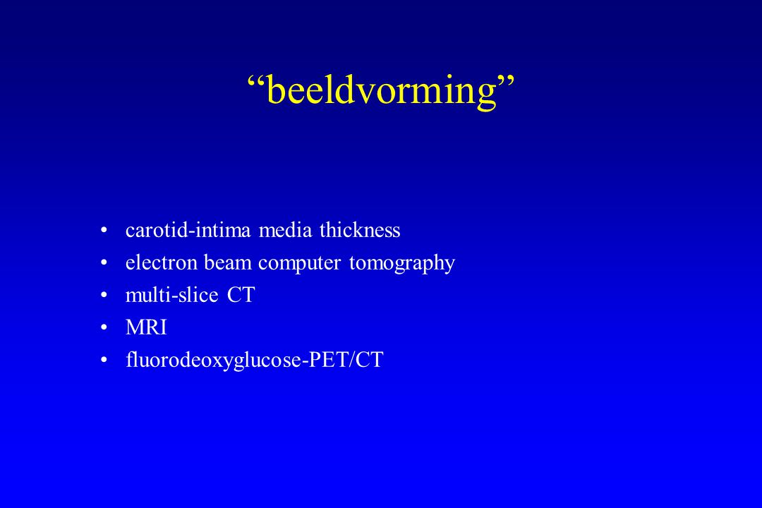 beeldvorming carotid-intima media thickness electron beam computer tomography multi-slice CT MRI fluorodeoxyglucose-PET/CT