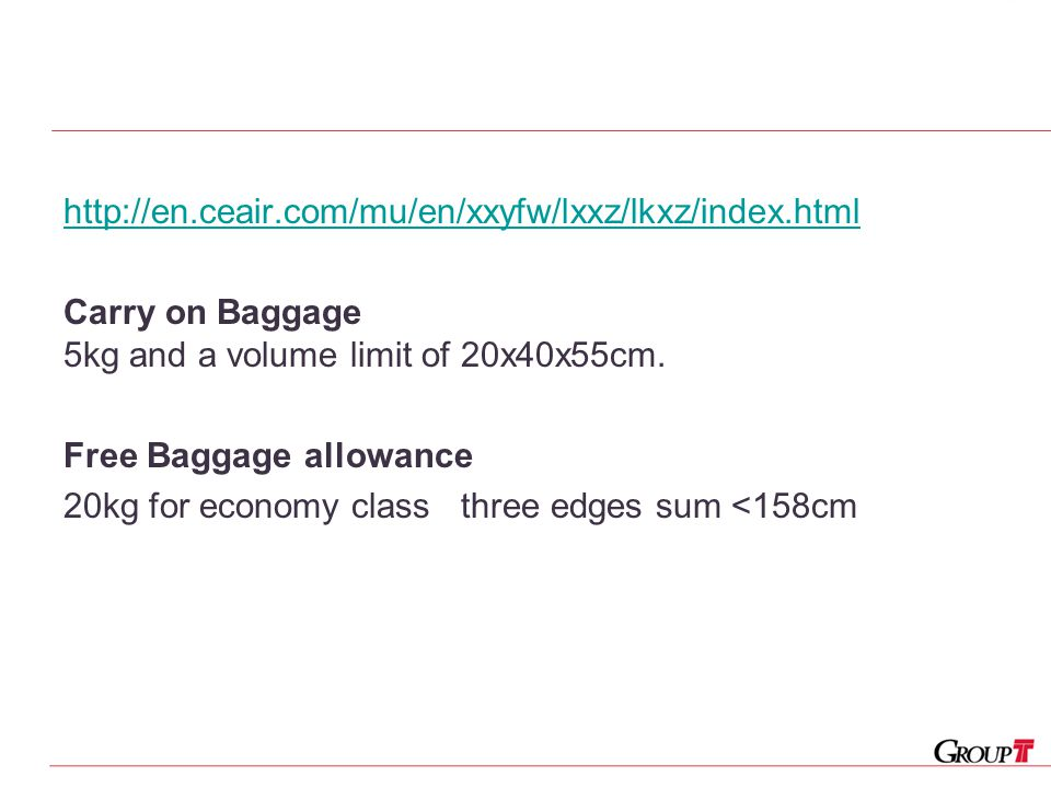 http://en.ceair.com/mu/en/xxyfw/lxxz/lkxz/index.html Carry on Baggage 5kg and a volume limit of 20x40x55cm.