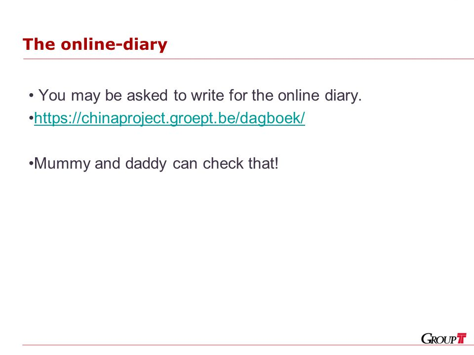 The online-diary You may be asked to write for the online diary.