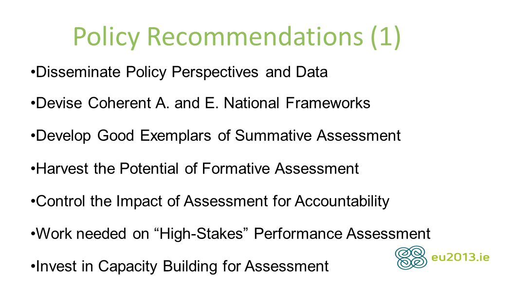 Policy Recommendations (1) Disseminate Policy Perspectives and Data Devise Coherent A.