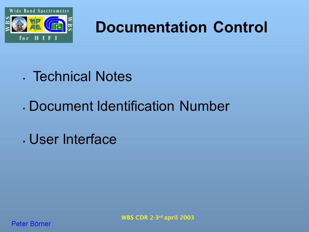 Documentation Control Technical Notes User Interface Document Identification Number Peter Börner