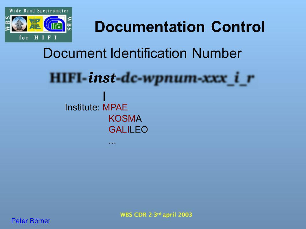 Documentation Control Document Identification Number Peter Börner Institute: MPAE KOSMA GALILEO...