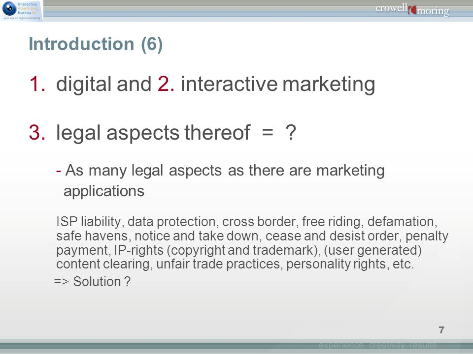 7 Introduction (6) 1.digital and 2. interactive marketing 3.legal aspects thereof = .
