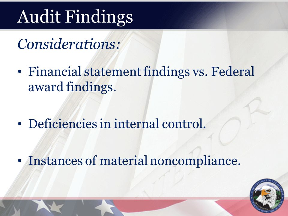 Audit Findings Considerations: Financial statement findings vs.